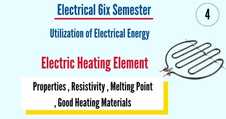 Properties of Good Heating Element