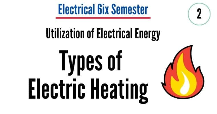types-of-electric-heating electric-heating-method