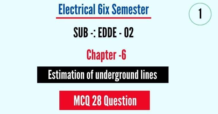 Estimation of underground lines MCQ