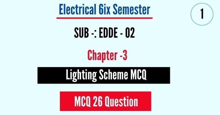 Lighting Scheme MCQ Objective Question Pdf