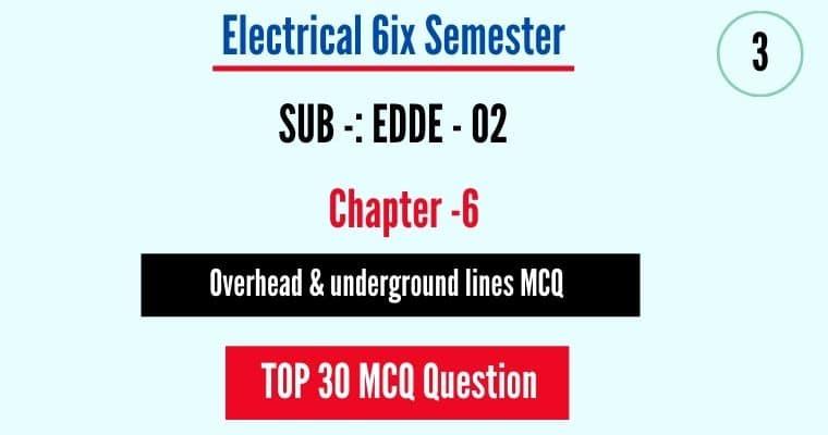 Overhead and underground lines MCQ