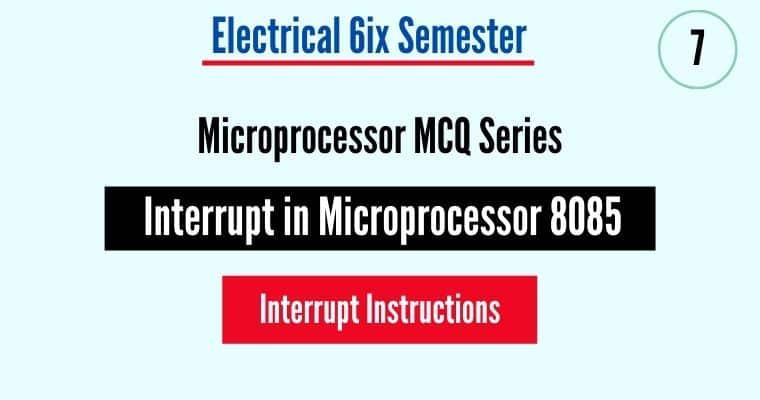 Interrupt in Microprocessor 8085